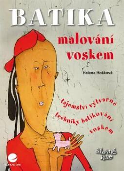 Hošková, Helena: Batika - malování voskem