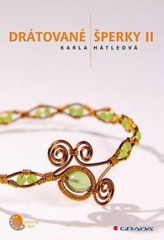 Hátleová, Karla: Drátované šperky II