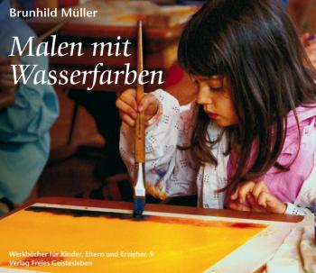 Müller, Brunhild: Malen mit Wasserfarben