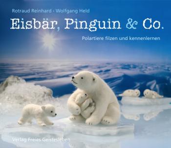 Reinhard, Rotraud.: Eisbär, Pinguin & Comp.