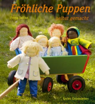 Jaffke, Freya: Fröhliche Puppen selbstgemacht