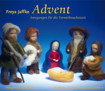Jaffke, Freya: Advent Anregungen für die Vorweihnachtszeit.