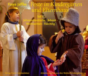 Jaffke, Freya: Feste in Kindergarten und Elternhaus 1