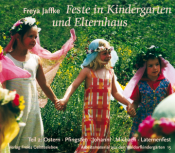 Jaffke, Freya: Feste in Kindergarten und Elternhaus 2
