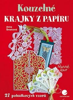 GRADA Šmalcová, Anna: Kouzelné krajky z papíru